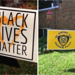 Supporting Our Police and the Black Lives Matters Yard Sign War